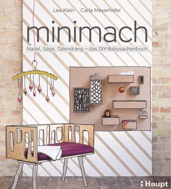 DIY-Anleitungen für Baby- und Kindersachen:: minimach-Buch // HIMBEER