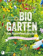 Gartenbuch Biogarten im Handumdrehen | HIMBEER Magazin