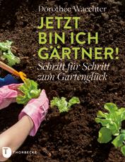 Gartenbuch Jetzt bin ich Gärtner! – Schritt für Schritt zum Gartenglück // HIMBEER