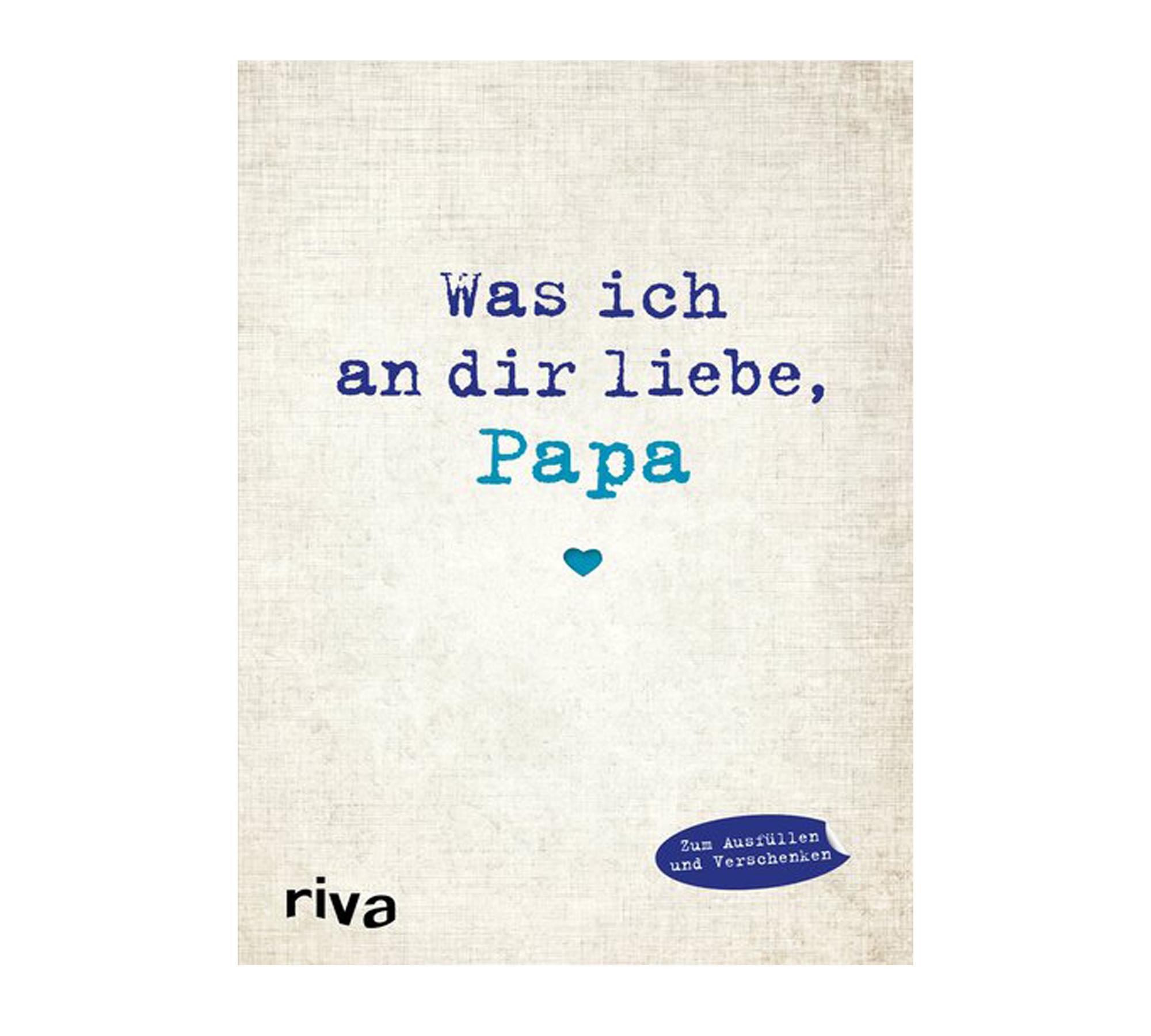 Buch Was ich an dir liebe, Papa   HIMBEER Magazin