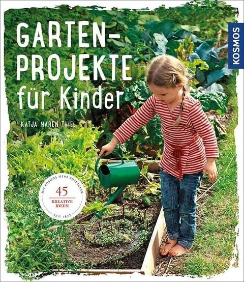 Gartenbuch für Kinder: Gartenprojekte für Kinder // HIMBEER