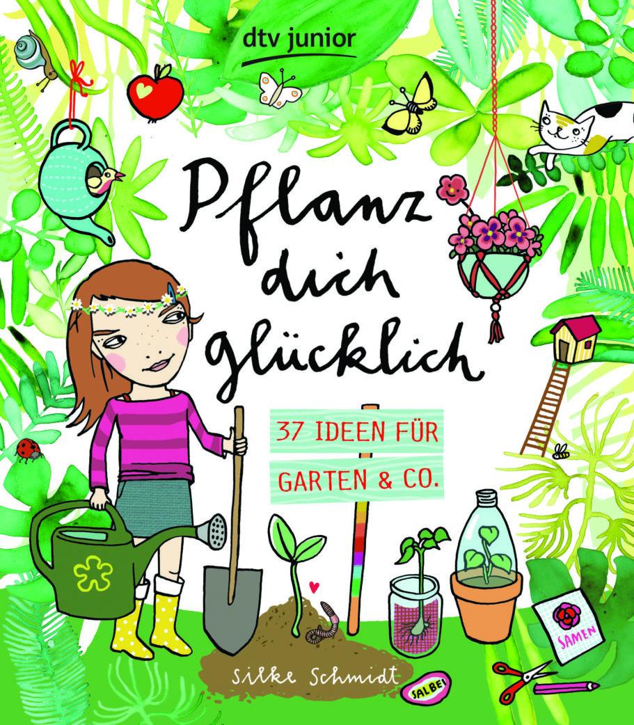 Gartenbuch für Kinder: Pflanz dich glücklich   BERLIN MIT KIND