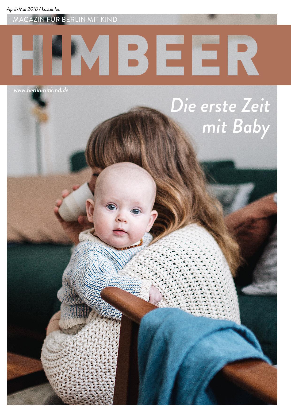 Das Berliner Familienmagazin: HIMBEER Magazin für Berlin mit Kind April-Mai 2018 // HIMBEER