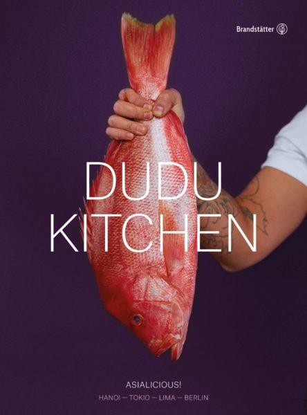 Kochbücher Berliner Kult-Restaurants: Dudu Kitchen // HIMBEER
