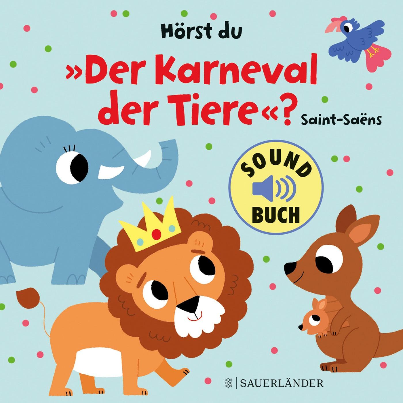 Die besten Bücher für Babys und Kleinkinder: Sound-Buch für Babys und Kleinkinder: der Karneval der Tiere // HIMBEER