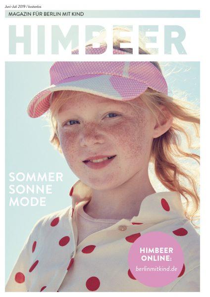Berliner Familienmagazin: HIMBEER Magazin für Berlin mit Kind Juni-Juli 2019 // HIMBEER