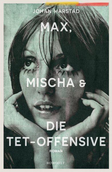 Lesetipps für den Sommer: Romane für Erwachsene: Max, Mischt und die Tat-Offensive // HIMBEER