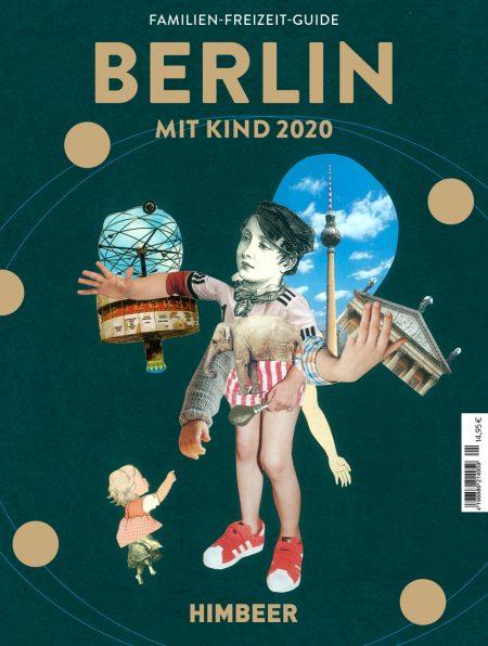 Familien-Freizeit-Guide BERLIN MIT KIND 2020 // HIMBEER