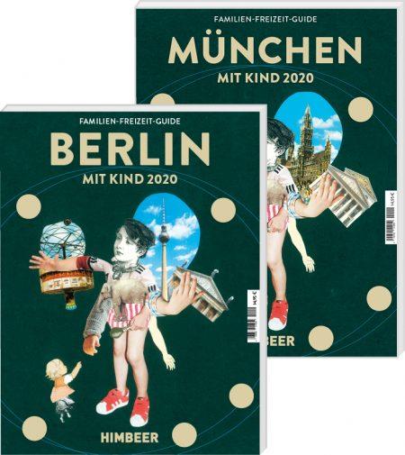 Familien-Freizeit-Guides BERLIN MIT KIND und MÜNCHEN MIT KIND // HIMBEER