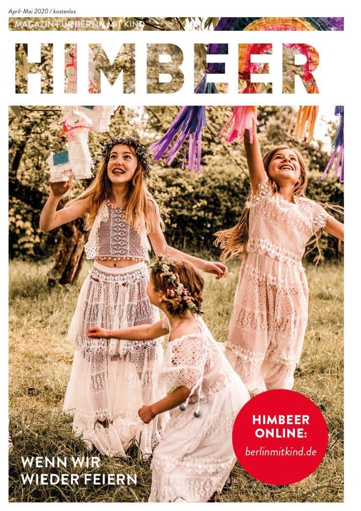 HIMBEER Magazin für Berlin mit Kind April-Mai 2020 // HIMBEER