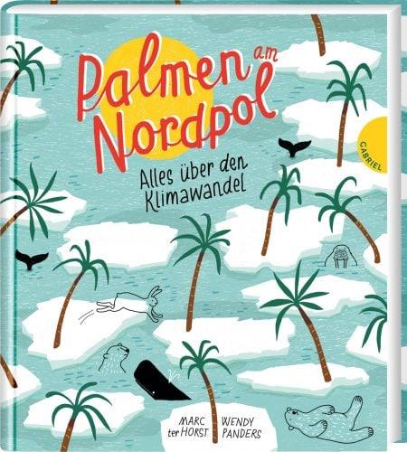Kinderbuch zu Klimawandel und Umweltschutz: Palmen am Nordpol // HIMBEER