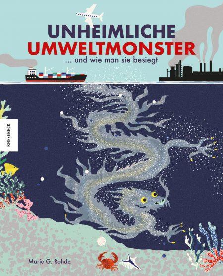 Kinderbuch zu Klimawandel und Umweltschutz: Unheimliche Umweltmonster // HIMBEER
