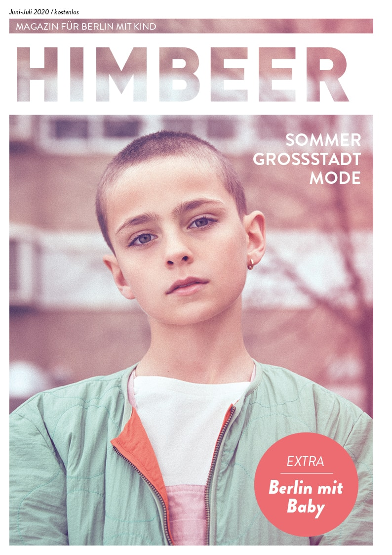 HIMBEER Magazin Berlin mit Kind – Ausgabe Juni-Juli 2020 // HIMBEER