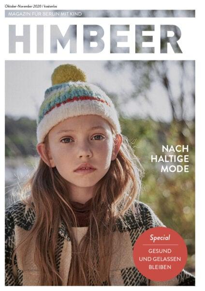 HIMBEER Magazin Berlin mit Kind Oktober-November 2020: Nachhaltige Kindermode, Gesund und gelassen durch Herbst udn Winter und Eventtipps für Familien in Berlin // HIMBEER