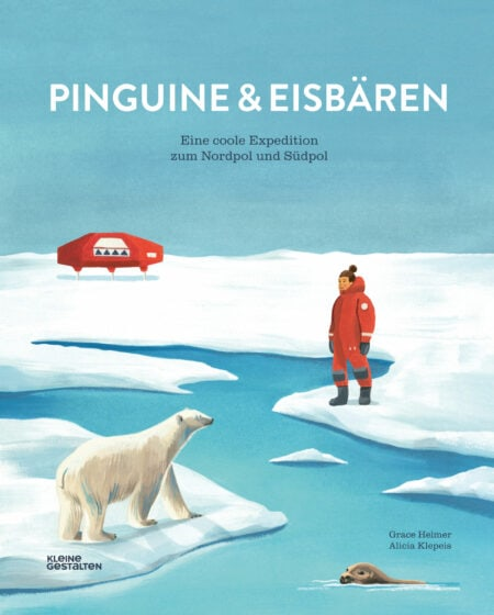 Kinderbuchtipps im Oktober 2020: Pinguine & Eisbären // HIMBEER