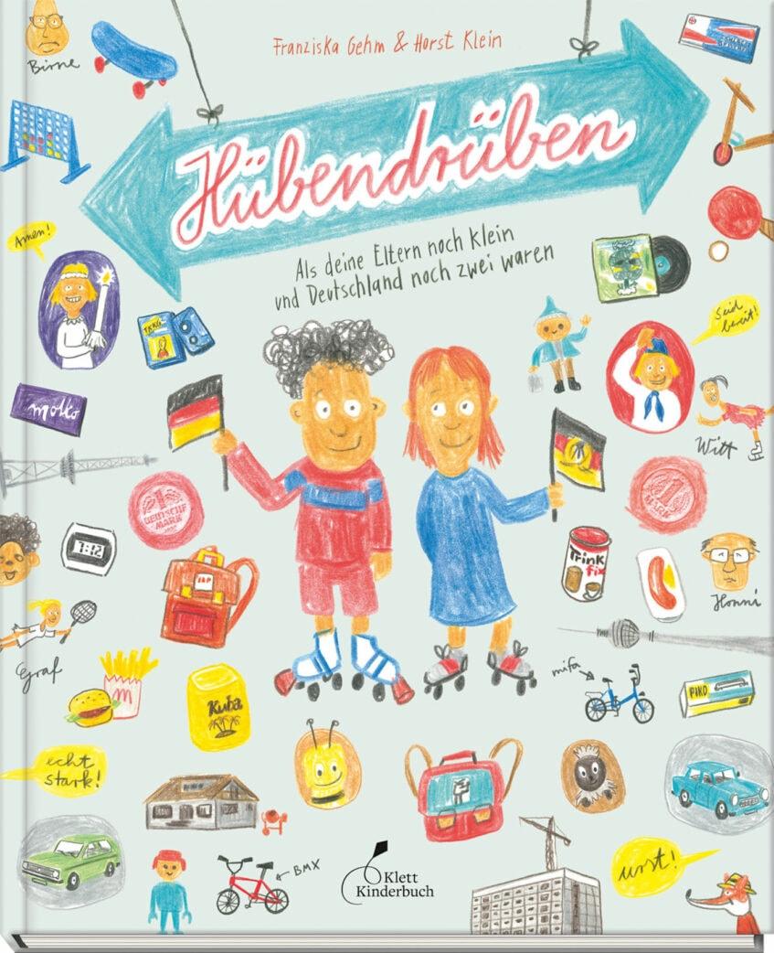Kinderbuch über die deutsch-deutsche Geschichte: Hübendrüben aus dem Klett Kinderbuch Verlag // HIMBEER