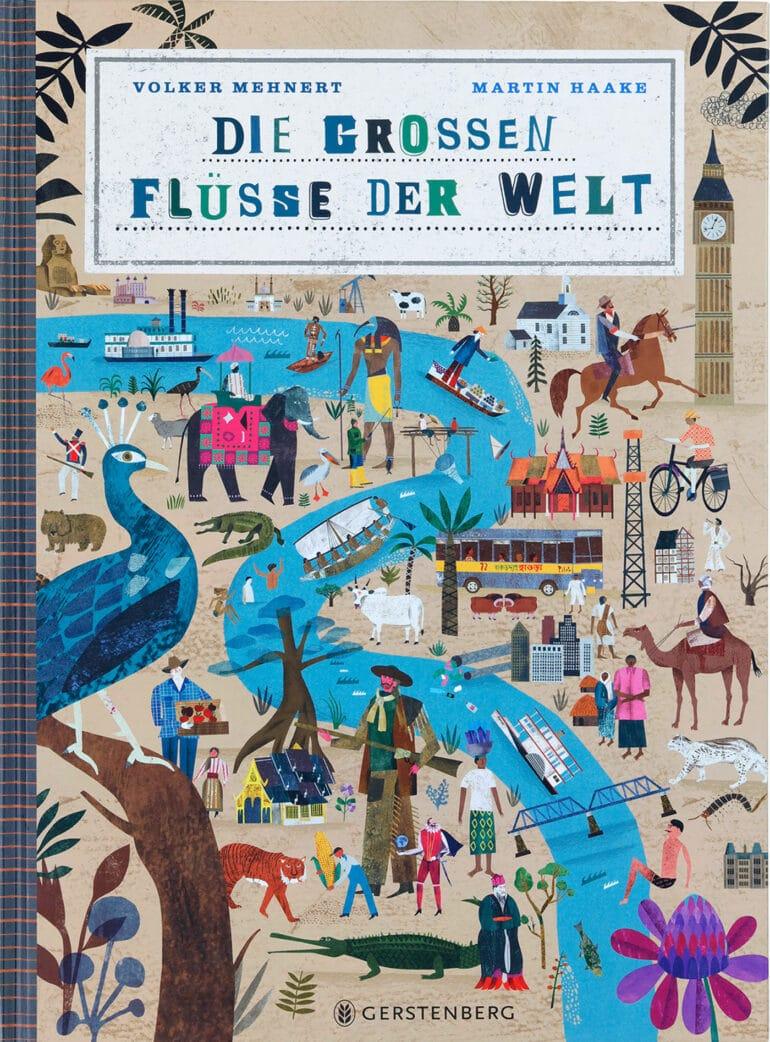 Die Schönsten Deutschen Bücher 2021: Kinder- und Jugendbücher: Die großen Flüsse der Welt // HIMBEER