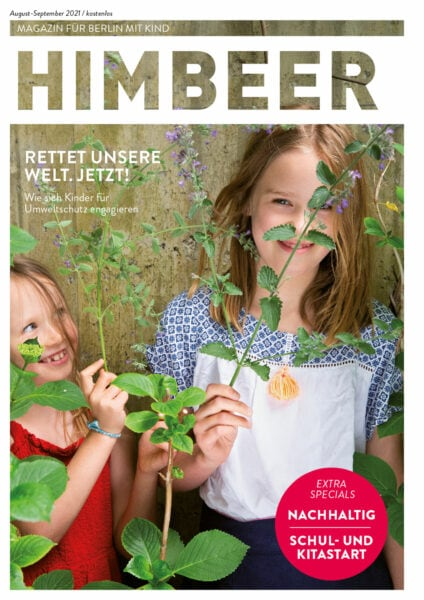 HIMBEER Magazin für Berlin mit Kinder, Ausgabe August-September 2021 // HIMBEER